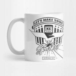 Let's make some sparks mug - Kevin Caron